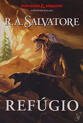 A Lenda de Drizzt . Refúgio - Volume 3