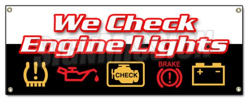 WE Check Engine Lights Banner Sign Repair Automotive Mechanic Sensor Maintenance