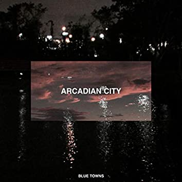 Arcadian City