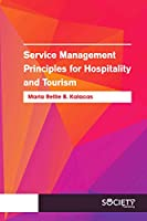 Service Management Principles for Hospitality and Tourism