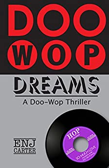 Doo-Wop Dreams by [E.N.J. Carter]