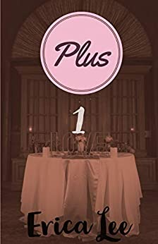 Plus 1 by [Erica Lee]