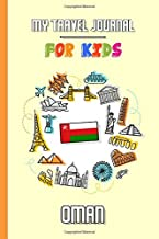 My travel journal for kids Oman: Travel diary to fill in   102 pages, 6x9 inches   To accompany the children during their ...