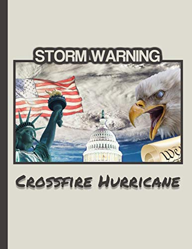 Storm Warning CROSSFIRE HURRICANE: MAGA 8.5 x 11 Make America Great Again Notebook Journal Planner Diary Doodling Scrapbook Trumpster POTUS paper pad ... America (MakeAmericaGreatAgainMAGA, Band 30)