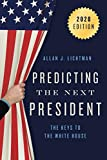 Prediciting the Next President: The Keys to the White House