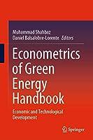 Econometrics of Green Energy Handbook: Economic and Technological Development