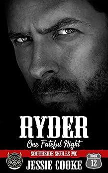 RYDER: Southside Skulls Motorcycle Club (Skulls MC Book 12) by [Jessie Cooke, J. S. Cooke]