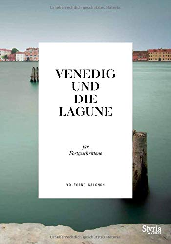 Venedig und die Lagune für Fortgeschrittene