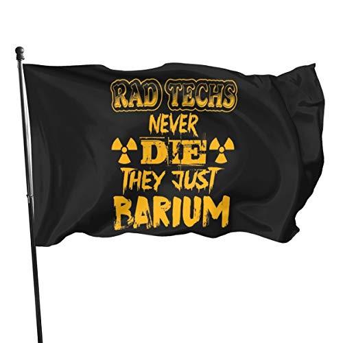 Generic Brands Rad Techs Never Die They Just Bararium Lot de 3 drapeaux 3 x 5