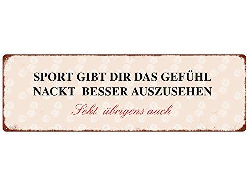 Interluxe METALLSCHILD Blech Türschild Sport GIBT DIR DAS GEFÜHL NACKT GUT AUSZUSEHEN Sekt ÜBRIGENS AUCH lustiger Spruch Sekt