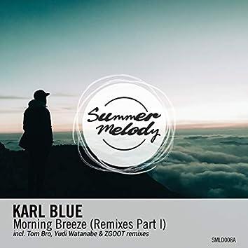 Morning Breeze (Remixes Pt. 1)