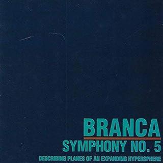 Symphony #5...Hypersphere by Glenn Branca (2009-03-31)