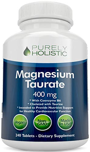 Magnesium Taurate 400mg Tablets - Chelated Magnesium with Taurine and Coenzyme B6 - High Absorption Magnesium Complex for Cardiovascular Health, Muscle and Nerve Function - 240 Vegan Tablets