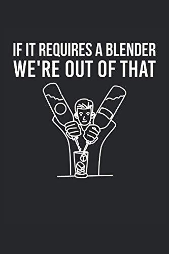 Barista, se ha bisogno di un frullatore, non ce la faremo: Ricettario cocktail Taccuino 120 pagine per baristi, baristi, camerieri, baristi