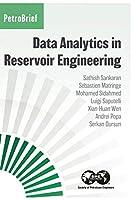 Data Analytics in Reservoir Engineering