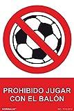 Normaluz RD40065 - Señal Prohibido Jugar Con El Balon PVC Glasspack 0,7 mm 21x30 cm con CTE, RIPCI
