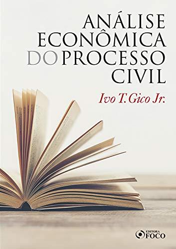 ANÁLISE ECONÔMICA DO PROCESSO CIVIL - 1ª ED - 2020