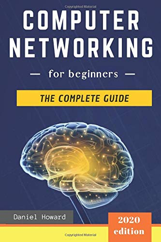 41Pbixf2eLL - Computer Networking for Beginners: The Complete Guide to Network Systems, Wireless Technology, IP Subnetting, including the Basics of Cybersecurity & The Internet of Things for Artificial Intelligence