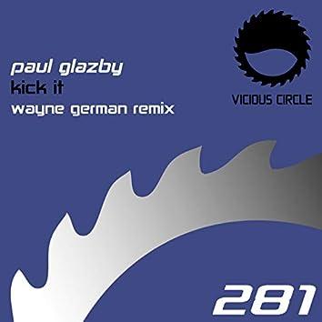 Kick It (Wayne German Remix)