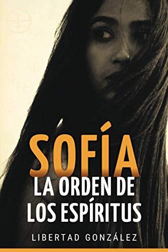 Sofía: La Orden de los Espíritus