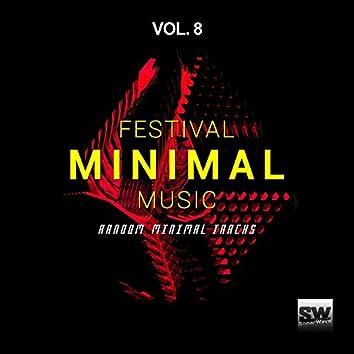 Festival Minimal Music, Vol. 8 (Random Minimal Tracks)