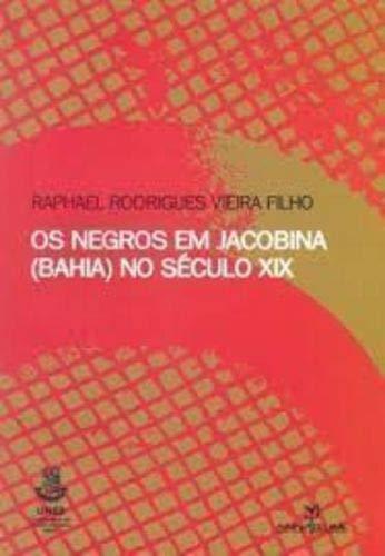 Negros Em Jacobina (Bahia) No Seculo Xix