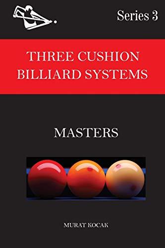 Three Cushion Billiard Systems: Masters
