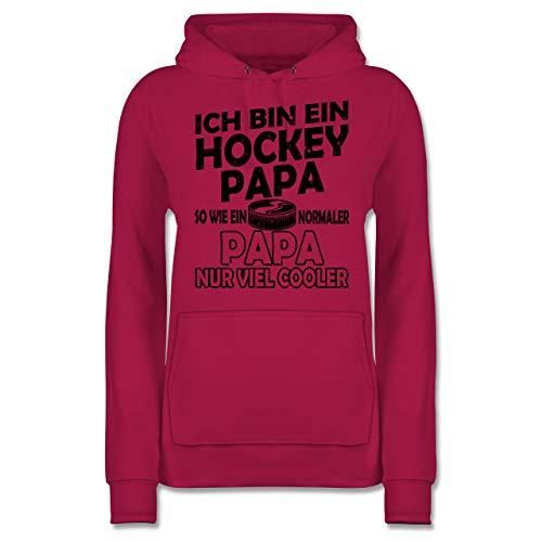 Eishockey - Ich Bin EIN Hockey Papa - So wie EIN normaler Papa nur viel Cooler - schlicht - schwarz - S - Fuchsia - Geschenk - JH001F - Damen Hoodie und Kapuzenpullover für Frauen