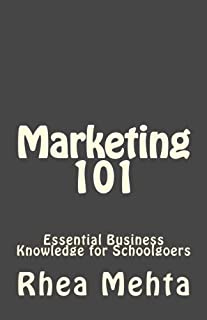 Marketing 101: Essential Business Knowledge for School Go'ers