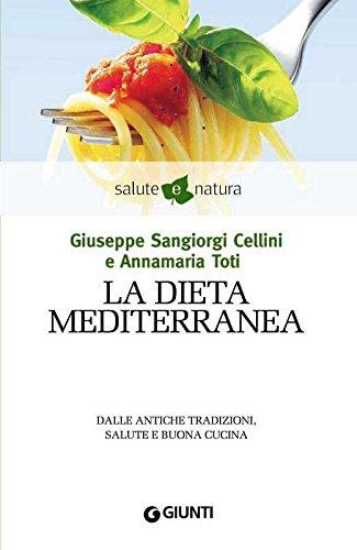 La dieta mediterranea (Salute e natura)