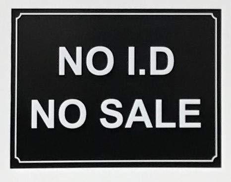 Geen I.D Geen verkoop veiligheidsbord - Zelfklevende sticker 200mm x 150mm
