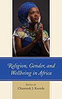 Religion, Gender, and Wellbeing in Africa