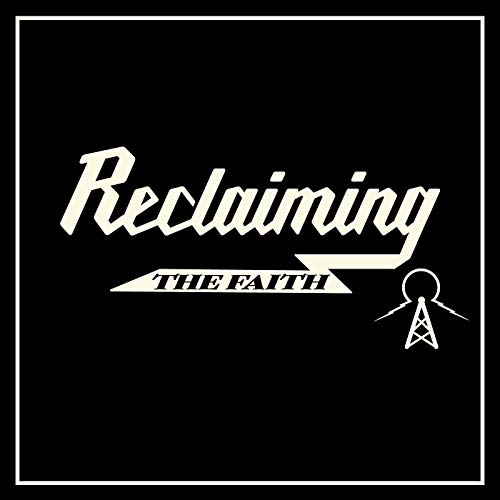 Reclaiming the Faith  By  cover art