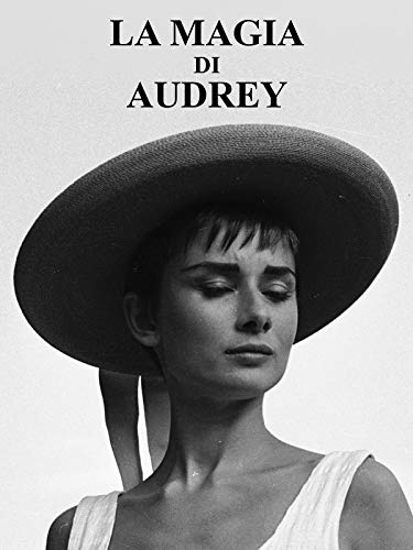 La Magia di Audrey Hepburn