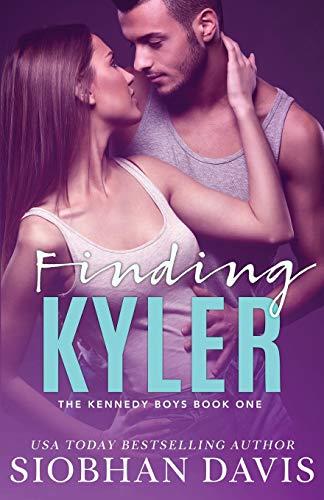 Finding Kyler (The Kennedy Boys) (Volume 1)