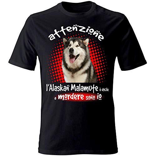 T-Shirt: Attenzione, Il Mio Alaskan Malamute è docile a mordere Sono io. Colore Nero Taglia M