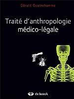 Anthropologie médico-légale de Gérald Quatrehomme