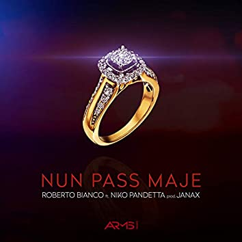 NUN PASS MAJE (feat. Niko Pandetta)