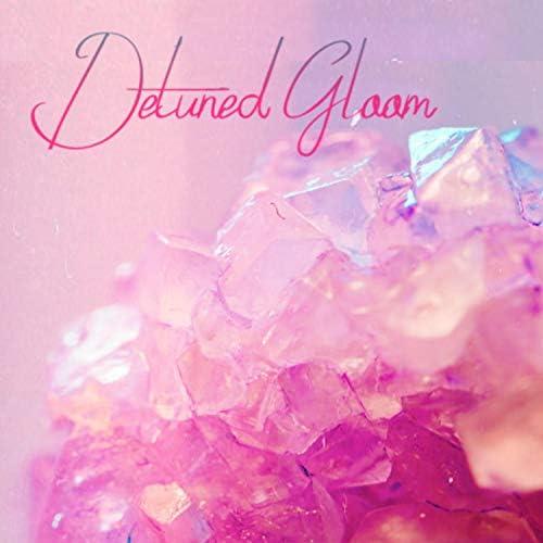 Detuned Gloom