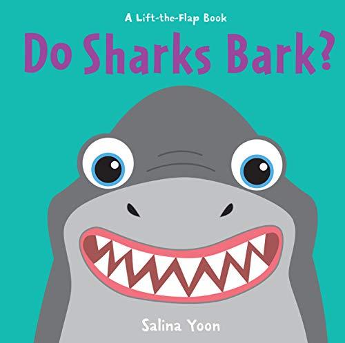 Do Sharks Bark? (A Lift-the-Flap Book)