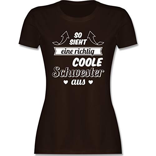 Schwester & Tante - So Sieht eine richtig Coole Schwester aus - XXL - Braun - Schwestern Tshirt für 2 - L191 - Tailliertes Tshirt für Damen und Frauen T-Shirt