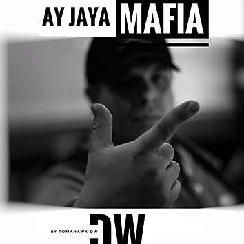 AY JAYA MAFIA (Remastered)