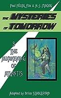 The Mysteries of Tomorrow (Volume 3): The Awakening of Atlantis