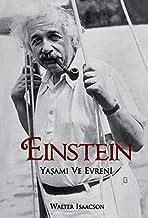 Einstein Yasami ve Evreni