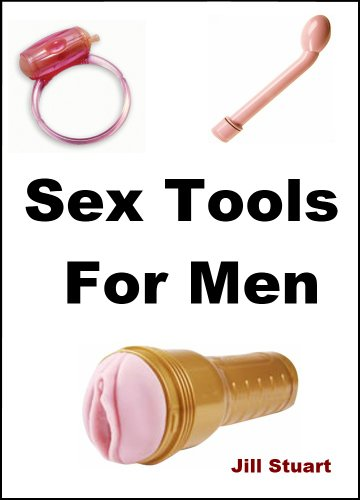 Sex Tools For Men (English Edition)
