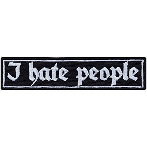 Aufnäher: I Hate People Rocker Aufbügler bestickter Biker Patch Flicken Bügelbilder Sticker zum aufnähen lustiges Geschenk Anti Humans Applikation für Jacken/Kutten/Jeans/Taschen 90x20mm