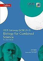 Collins GCSE Science - OCR Gateway GCSE (9-1) Biology for Combined Science: Student Book (GCSE Science 9-1)