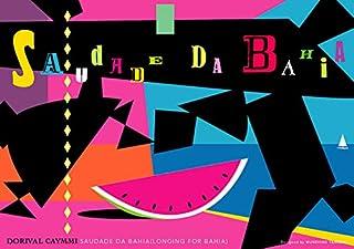 バイーアの郷愁 Saudade da Bahia (Longing for Bahia) ジークレー技法 高級ポスター (B4/257mm×364mm)