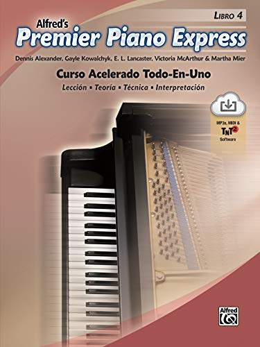 Premier Piano Express, Spanish Edition, Bk 4: An All-In-One Accelerated Course, Book & Online Audio/Software (Premier Piano Course)