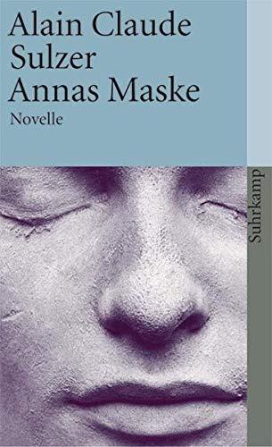 Annas Maske: Novelle (suhrkamp taschenbuch)